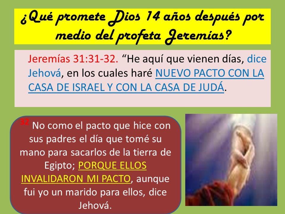 ¿Qué promete Dios 14 años después por medio del profeta Jeremías