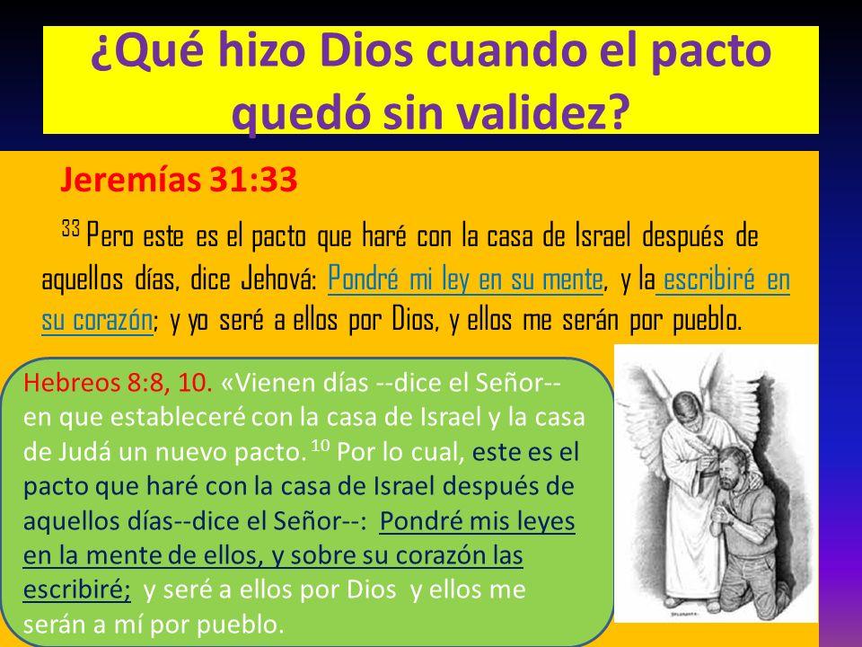 ¿Qué hizo Dios cuando el pacto quedó sin validez