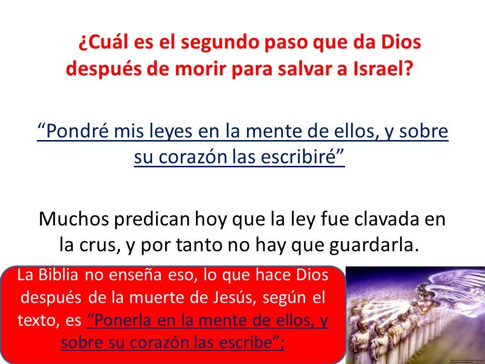¿Cuál es el segundo paso que da Dios después de morir para salvar a Israel
