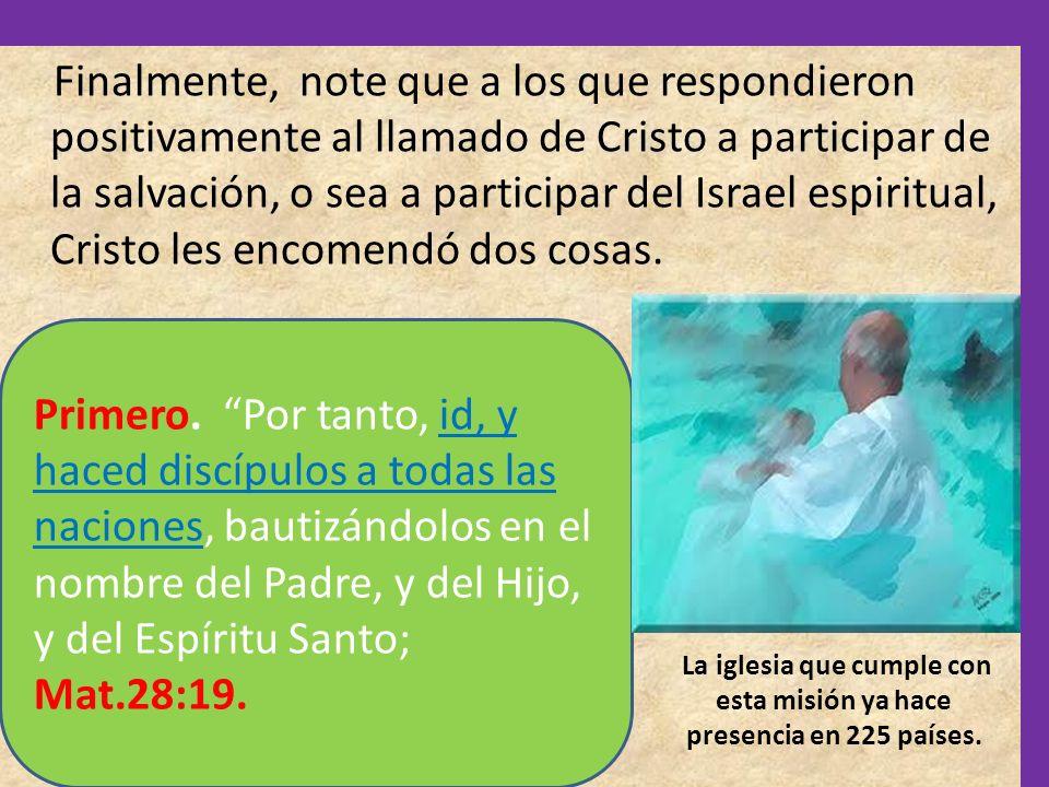 La iglesia que cumple con esta misión ya hace presencia en 225 países.