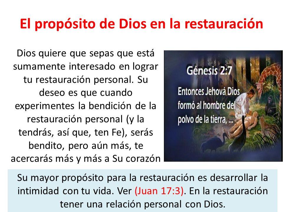 El propósito de Dios en la restauración