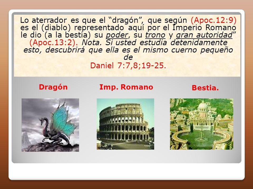 Lo aterrador es que el dragón , que según (Apoc