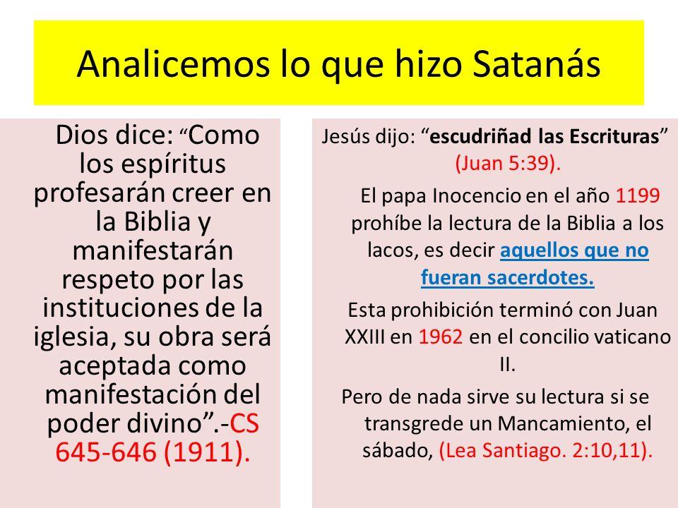 Analicemos lo que hizo Satanás