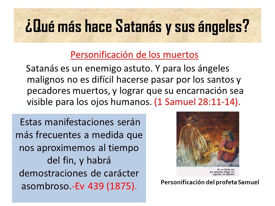 ¿Qué más hace Satanás y sus ángeles