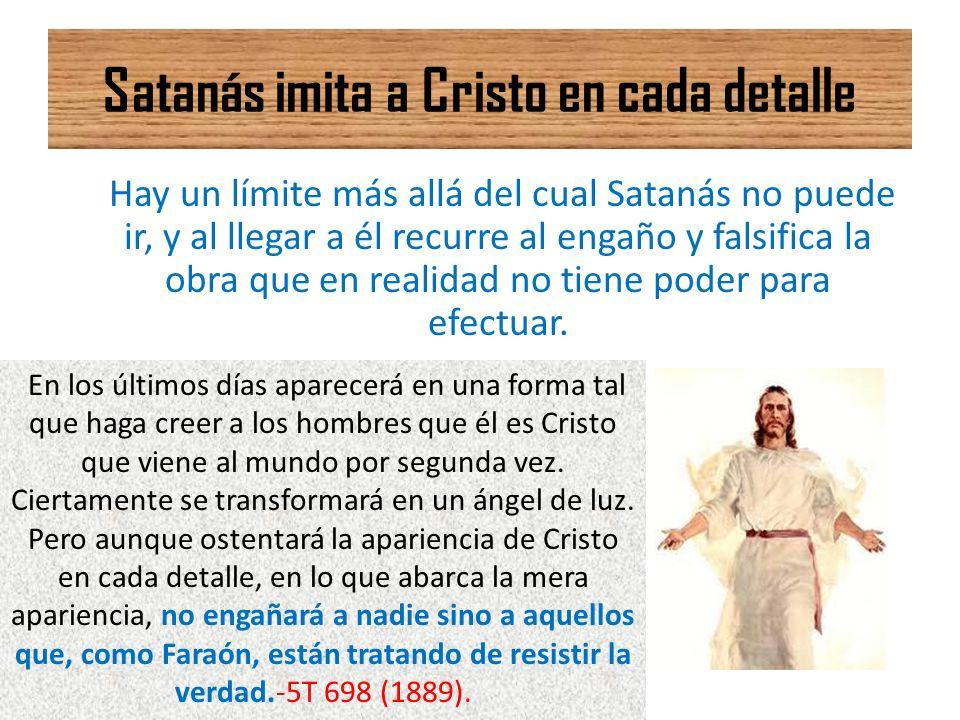 Satanás imita a Cristo en cada detalle