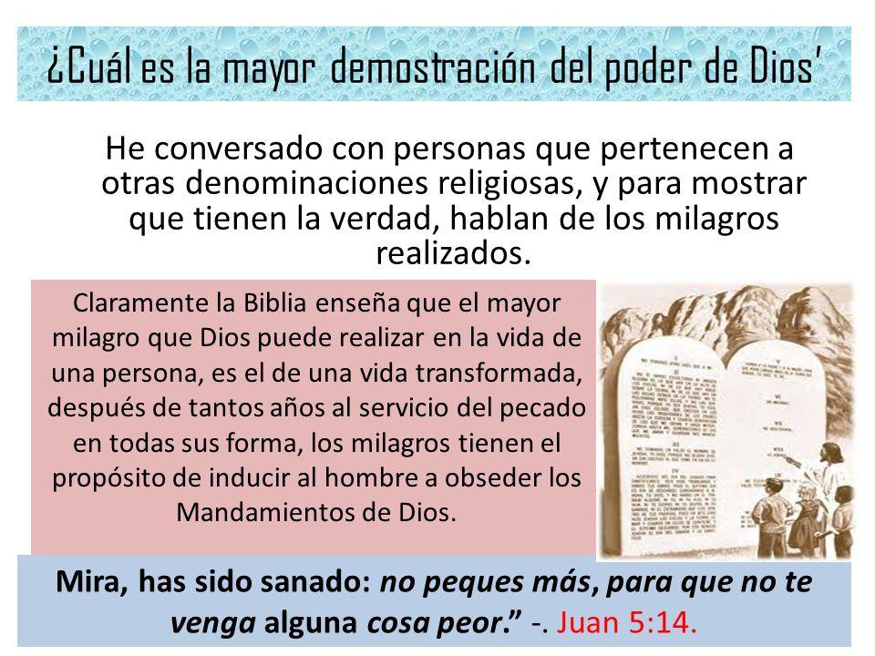 ¿Cuál es la mayor demostración del poder de Dios'