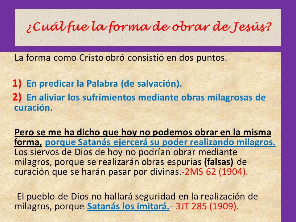 ¿Cuál fue la forma de obrar de Jesús
