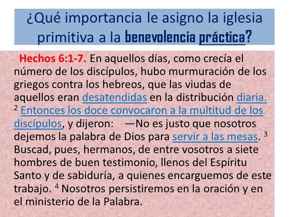 ¿Qué importancia le asigno la iglesia primitiva a la benevolencia práctica