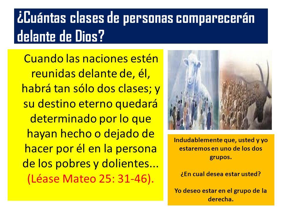 ¿Cuántas clases de personas comparecerán delante de Dios