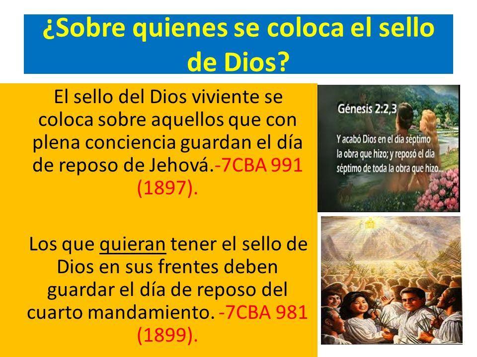 ¿Sobre quienes se coloca el sello de Dios