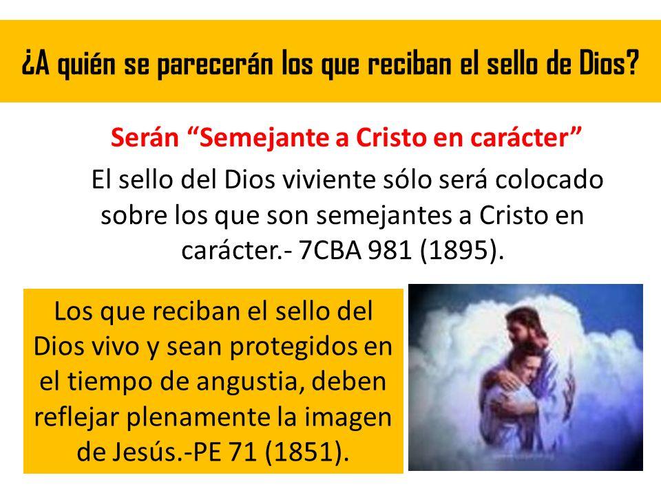 ¿A quién se parecerán los que reciban el sello de Dios