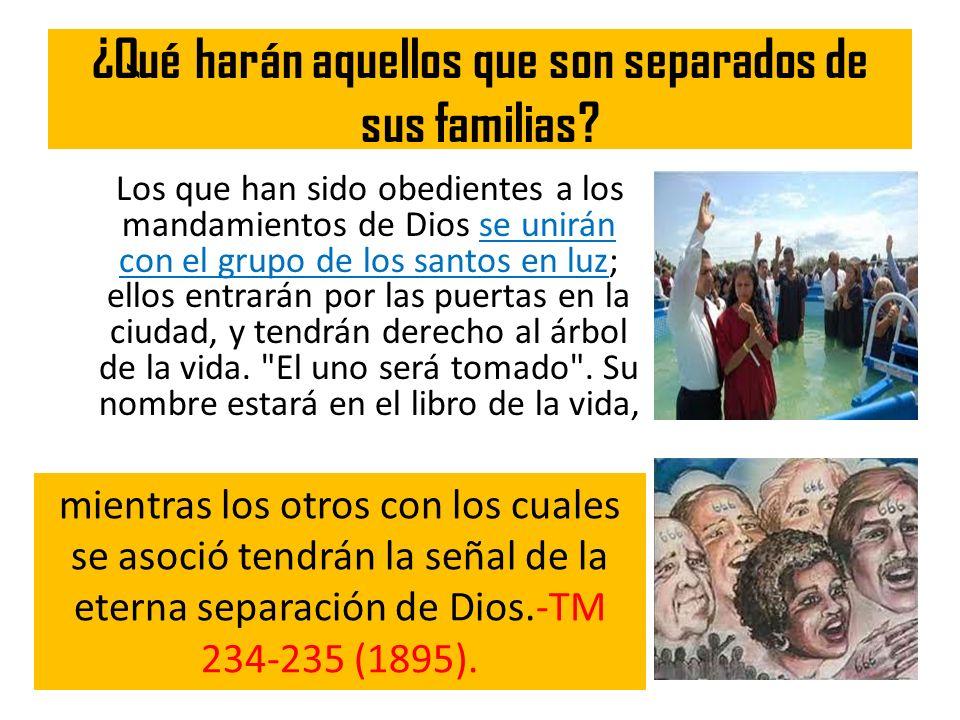 ¿Qué harán aquellos que son separados de sus familias