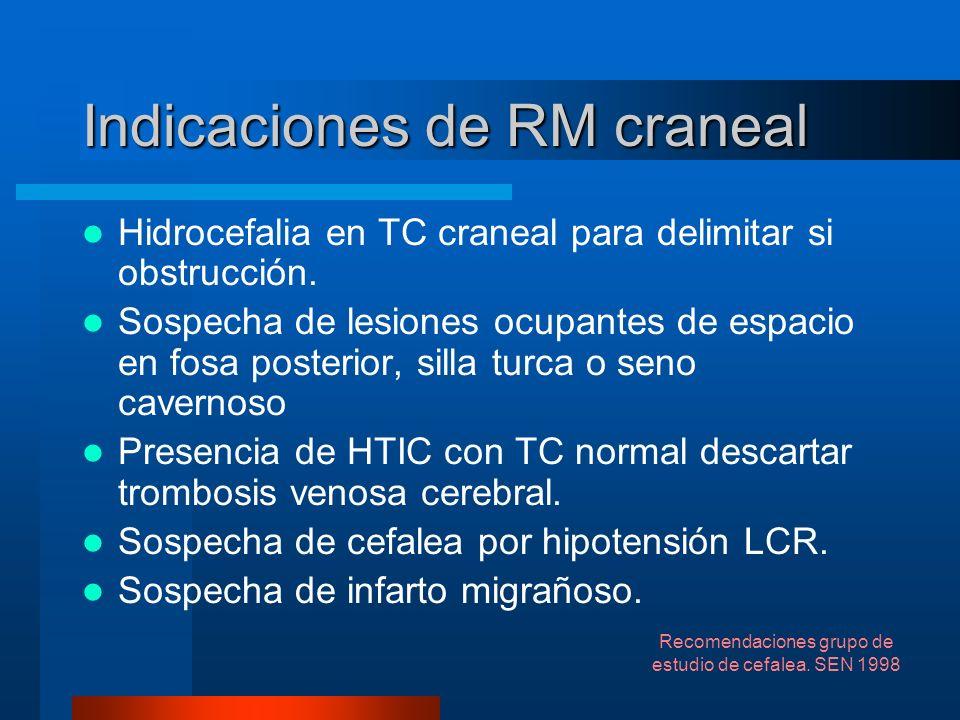 Indicaciones de RM craneal