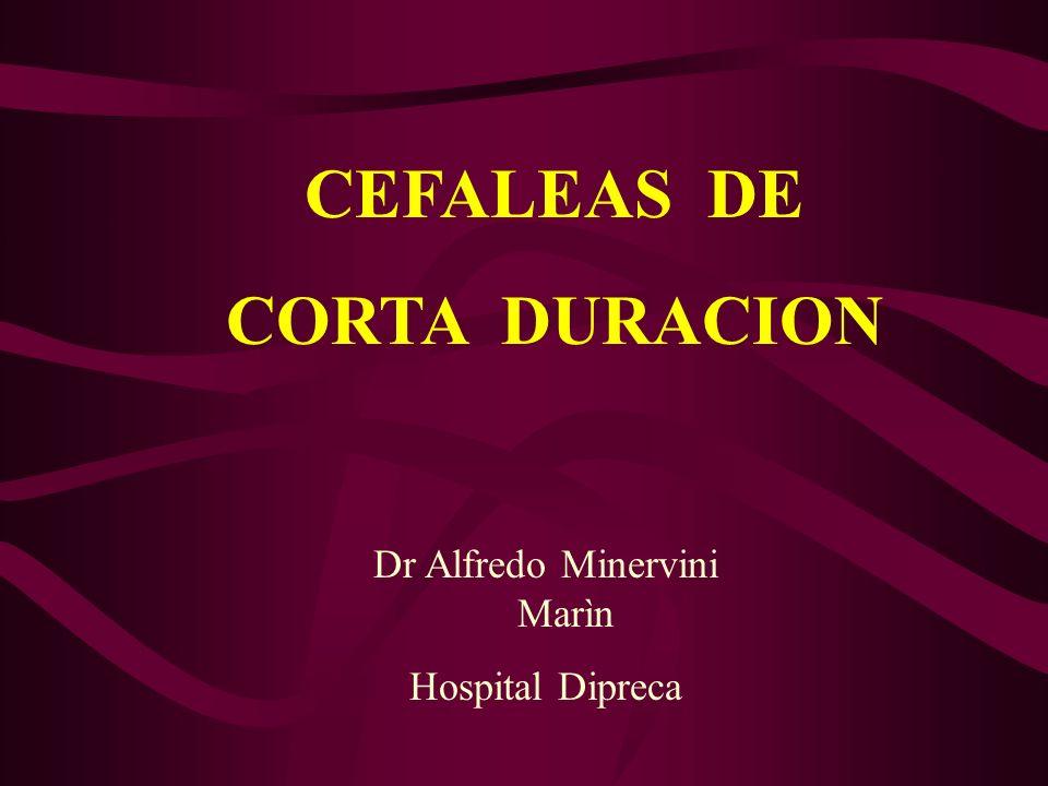 CEFALEAS DE CORTA DURACION