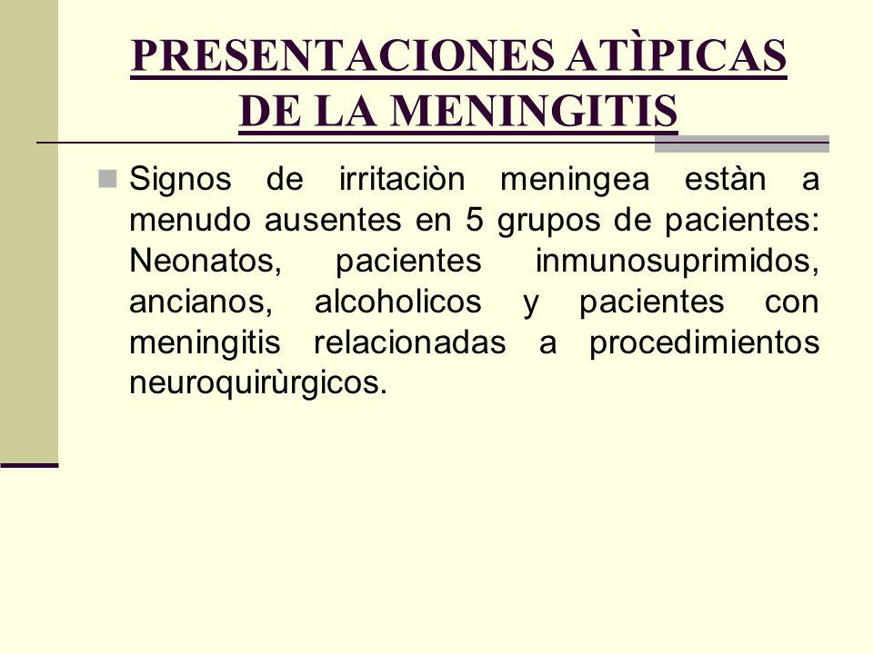 PRESENTACIONES ATÌPICAS DE LA MENINGITIS