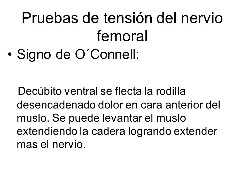 Pruebas de tensión del nervio femoral