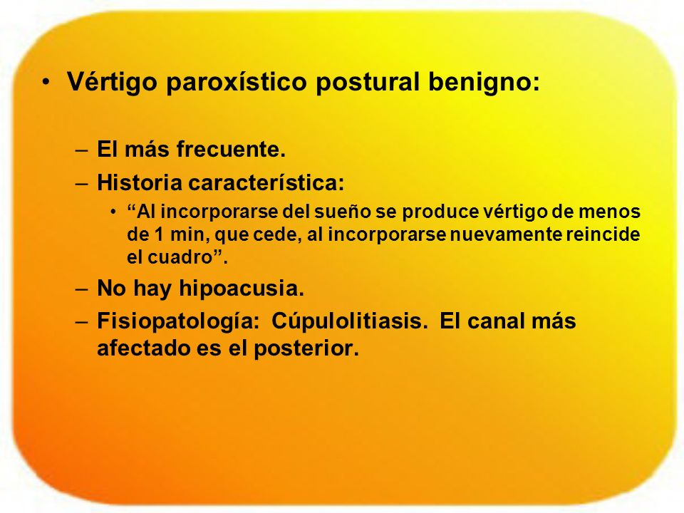 Vértigo paroxístico postural benigno:
