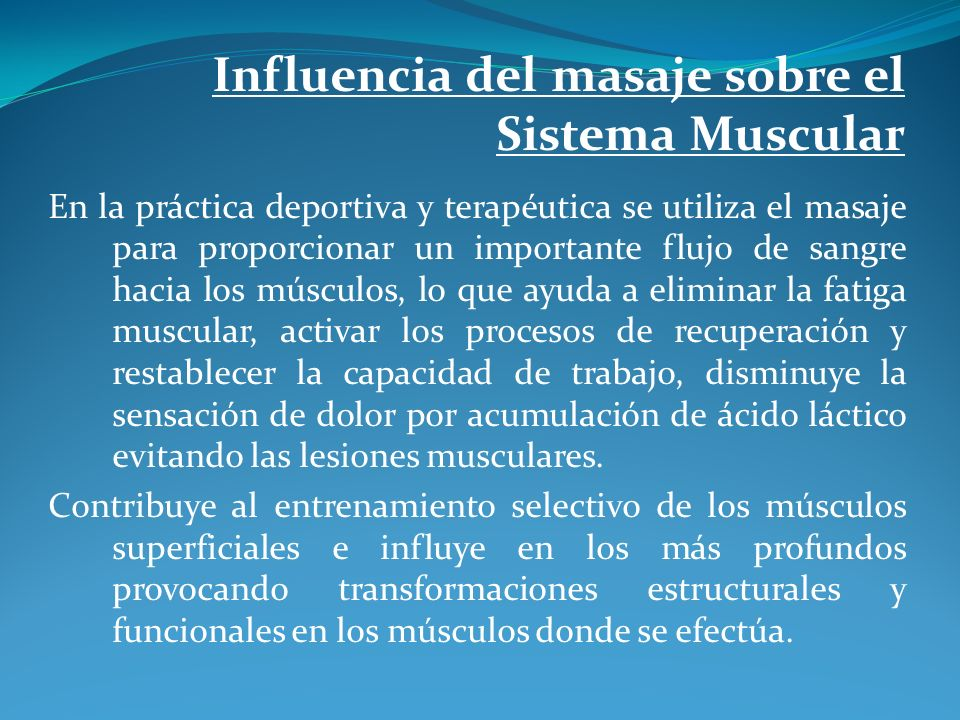Influencia del masaje sobre el Sistema Muscular
