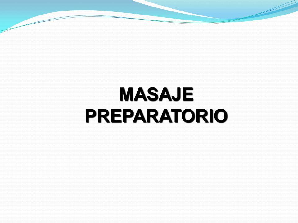MASAJE PREPARATORIO