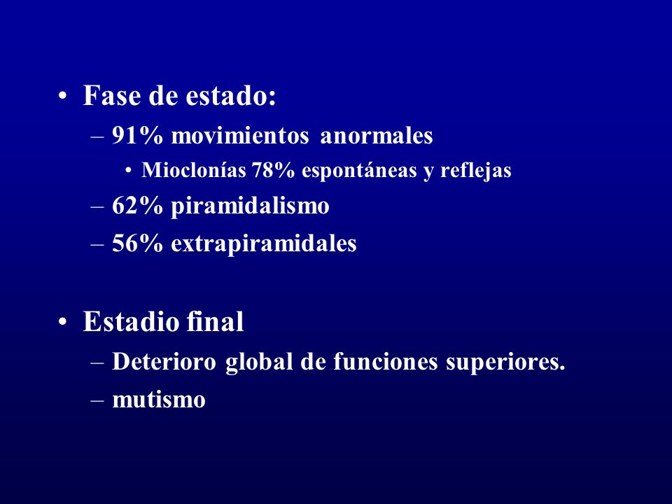 Fase de estado: Estadio final 91% movimientos anormales