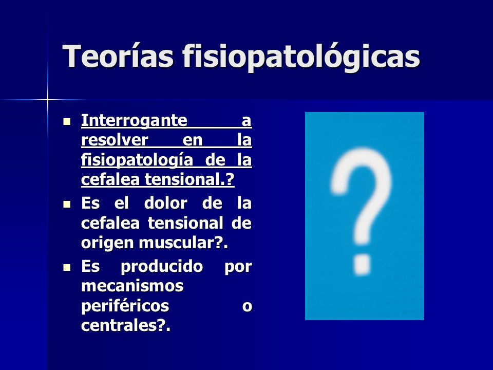Teorías fisiopatológicas