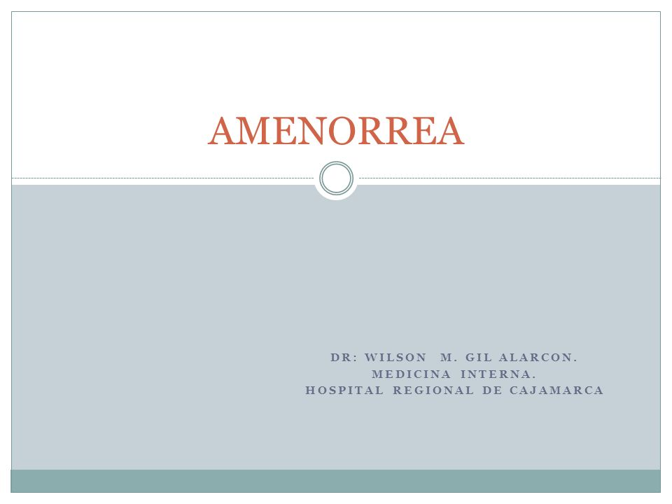 Dr: Wilson M. Gil Alarcon. Hospital Regional de Cajamarca