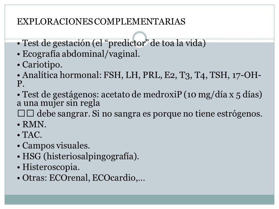 EXPLORACIONES COMPLEMENTARIAS • Test de gestación (el predictor de toa la vida) • Ecografía abdominal/vaginal.