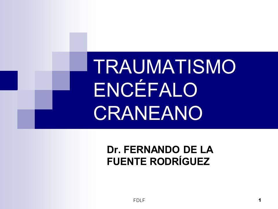TRAUMATISMO ENCÉFALO CRANEANO