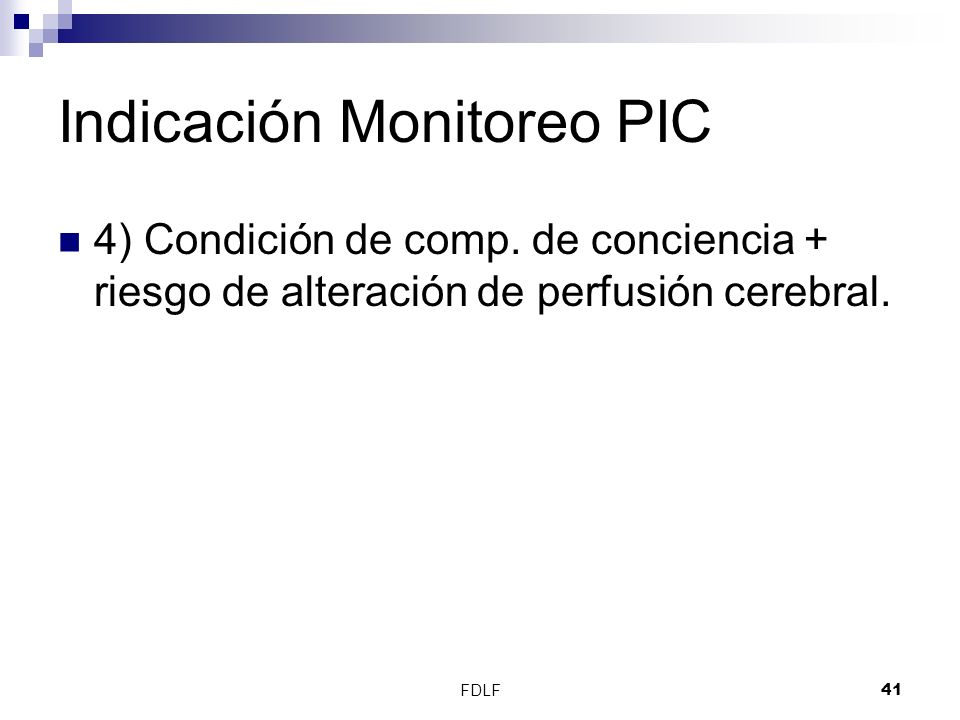 Indicación Monitoreo PIC