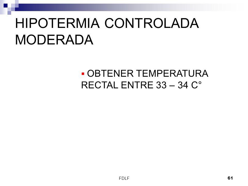 HIPOTERMIA CONTROLADA MODERADA