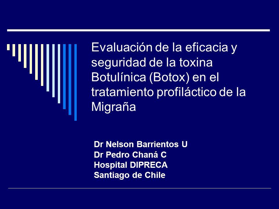 Evaluación de la eficacia y seguridad de la toxina Botulínica (Botox) en el tratamiento profiláctico de la Migraña