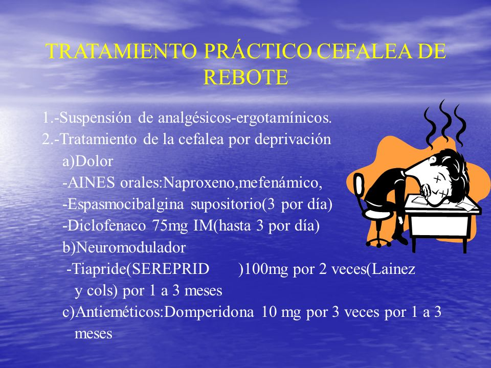 TRATAMIENTO PRÁCTICO CEFALEA DE REBOTE