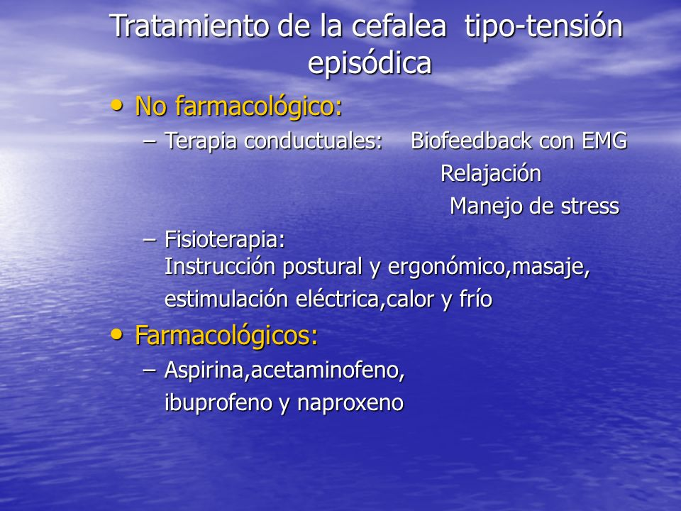 Tratamiento de la cefalea tipo-tensión episódica