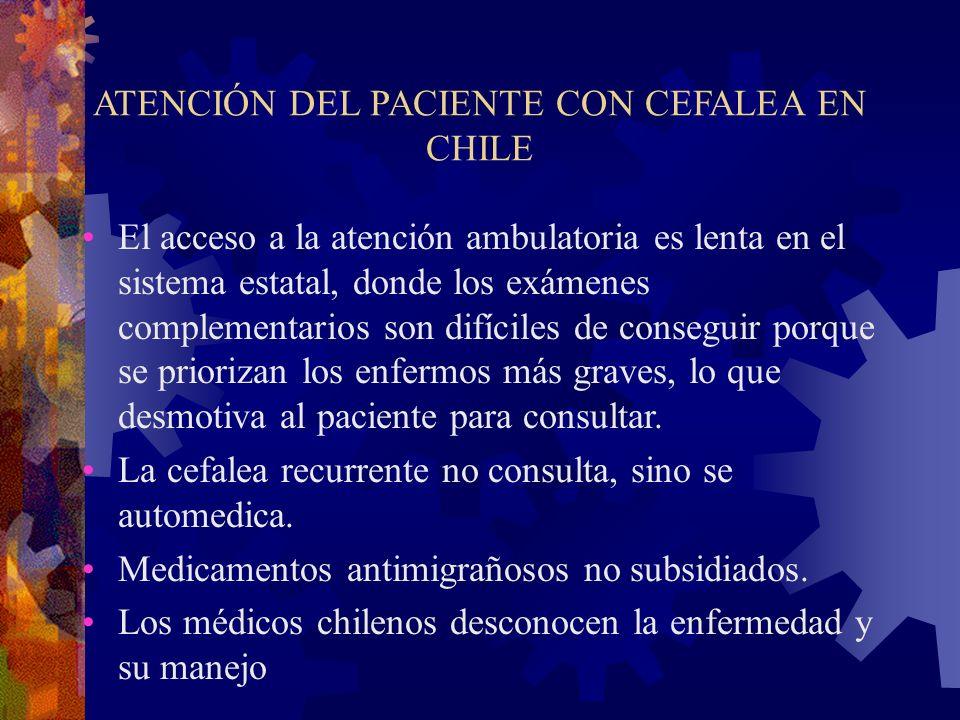 ATENCIÓN DEL PACIENTE CON CEFALEA EN CHILE
