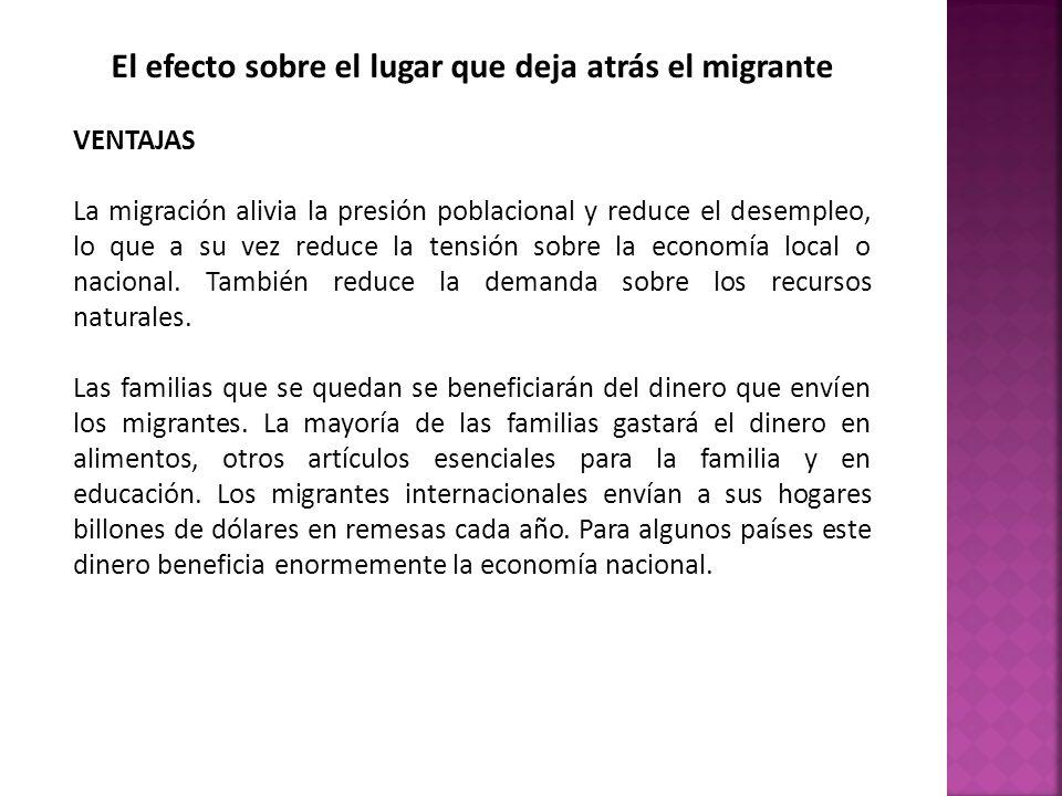 El efecto sobre el lugar que deja atrás el migrante