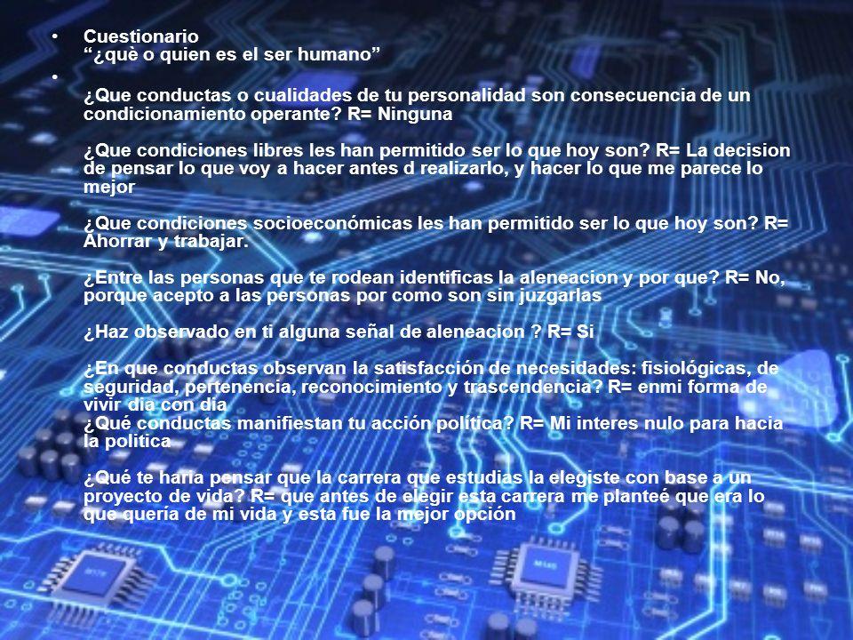 Cuestionario ¿què o quien es el ser humano