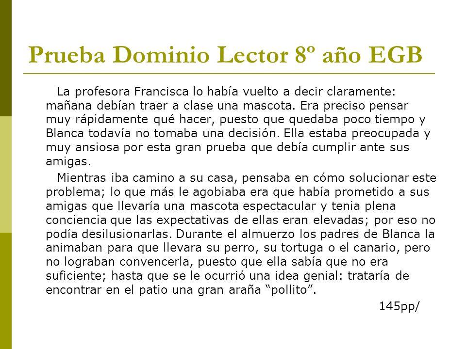 Prueba Dominio Lector 8º año EGB