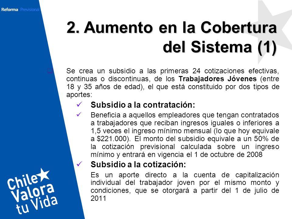 2. Aumento en la Cobertura del Sistema (1)