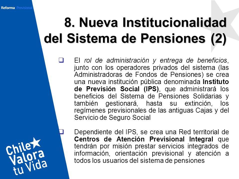 8. Nueva Institucionalidad del Sistema de Pensiones (2)