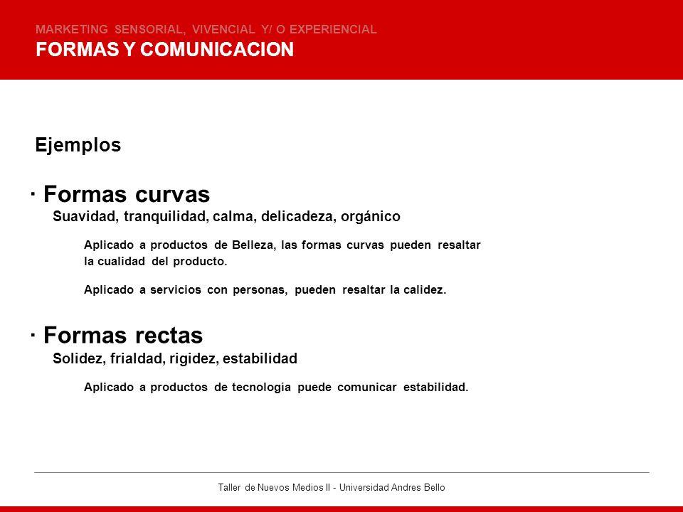 · Formas curvas · Formas rectas FORMAS Y COMUNICACION Ejemplos