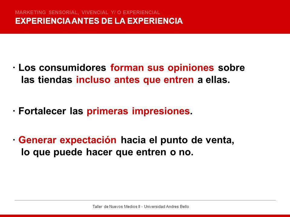 · Los consumidores forman sus opiniones sobre