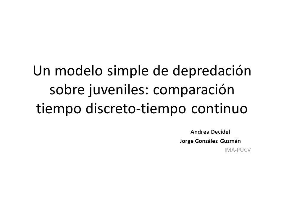 Andrea Decidel Jorge González Guzmán IMA-PUCV