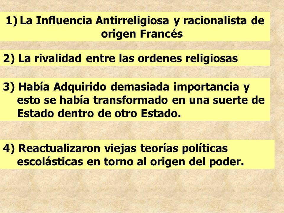 La Influencia Antirreligiosa y racionalista de origen Francés