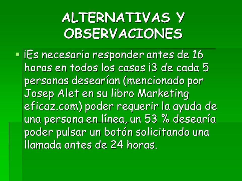 ALTERNATIVAS Y OBSERVACIONES