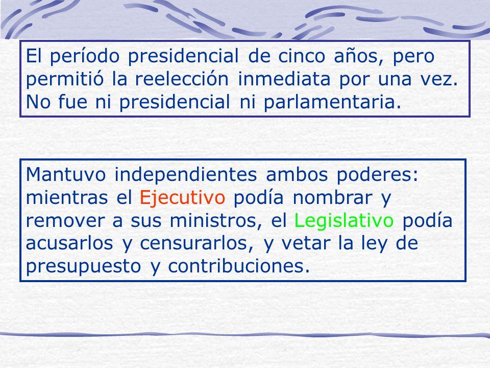 El período presidencial de cinco años, pero permitió la reelección inmediata por una vez. No fue ni presidencial ni parlamentaria.