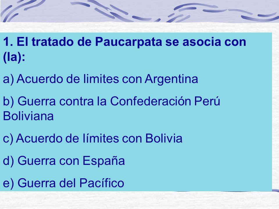 1. El tratado de Paucarpata se asocia con (la):