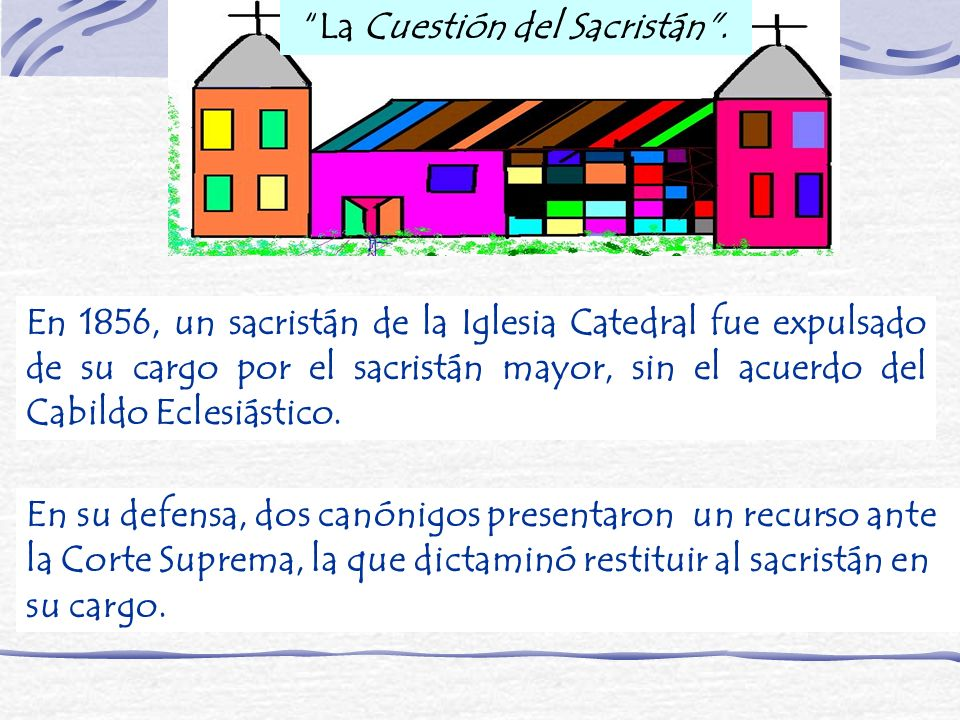 La Cuestión del Sacristán .