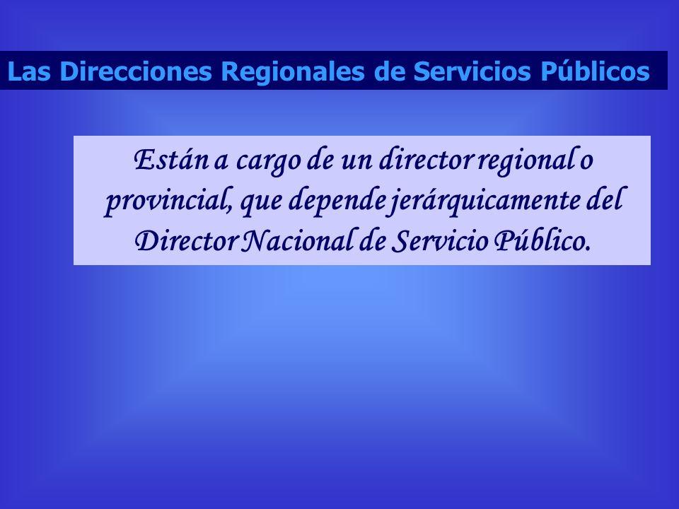 Las Direcciones Regionales de Servicios Públicos: