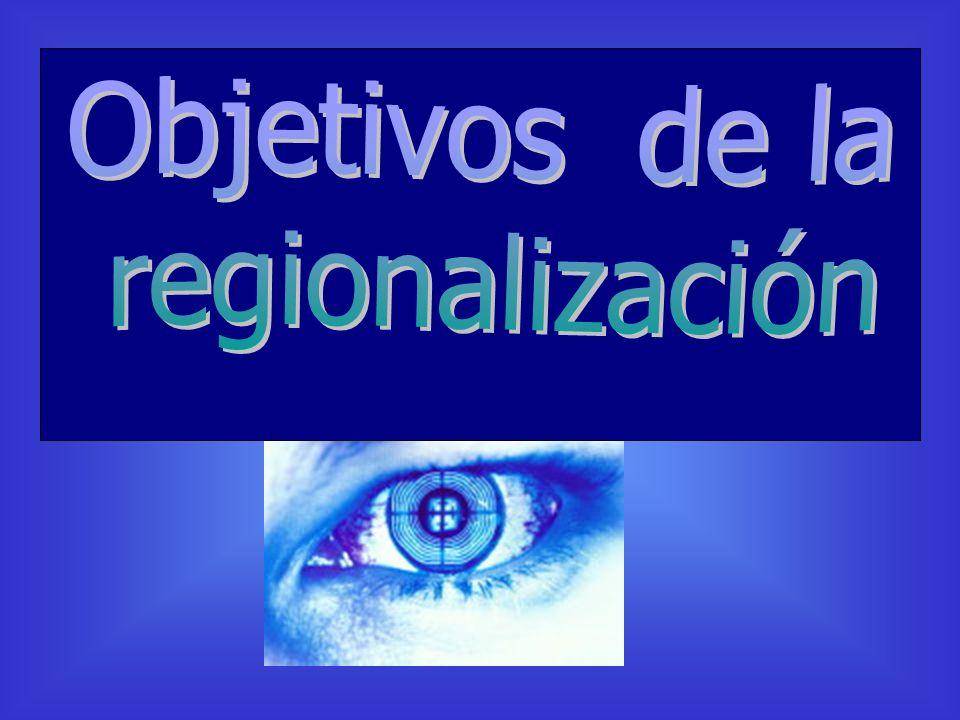 Objetivos de la regionalización