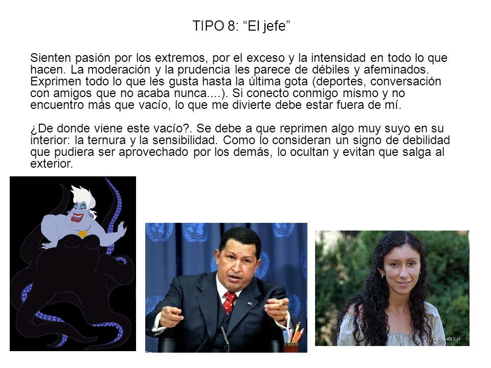 TIPO 8: El jefe
